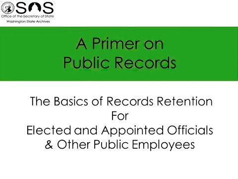 A Primer on Public Records - The Basics of Records Retention