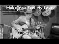 Make You Feel My Love - Bob Dylan - Solo Guitar - Jon MacLennan