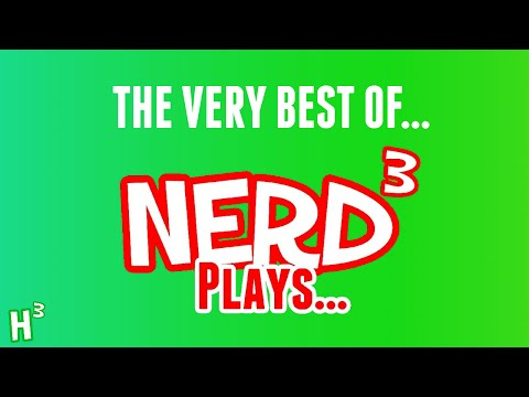 The Very Best Of: Nerd³ Plays