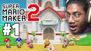 Mario is finally here..   Super Mario Maker 2 Switch Part 1 by Tyranitar Tube