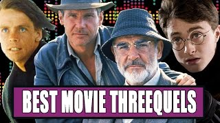7 Best Movie Threequels by Clevver Movies