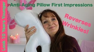 Anti Aging Pillow First Impression