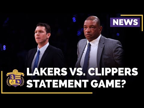 Video: Lakers Vs. Clippers Opening Night, Statement Game?