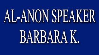 Video Al-Anon Speaker - Barbara K. MP3, 3GP, MP4, WEBM, AVI, FLV Juli 2018