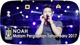 Download lagu NOAH di Malam Tahun Baru 2017 Mp3