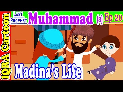 Muslims Life In Madina || Prophet Muhammad (s) Ep 20