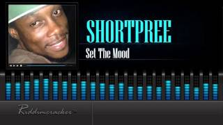 Video Shortpree - Set The Mood [Soca 2016] [HD] MP3, 3GP, MP4, WEBM, AVI, FLV Mei 2019
