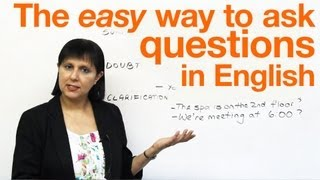 The easy way to ask questions, Speaking English