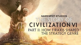 The Story of Civilization Part 2: How Firaxis Shaped the Strategy Genre