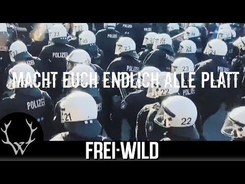 Frei.Wild - Macht euch endlich alle platt  [Offizielles Video]