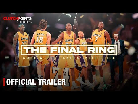 The Final Ring: Kobe & The Lakers' 2010 Title [Official Trailer] | ClutchPoints Original