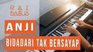 Video Anji - Bidadari Tak Bersayap Piano Cover MP3, 3GP, MP4, WEBM, AVI, FLV Maret 2019