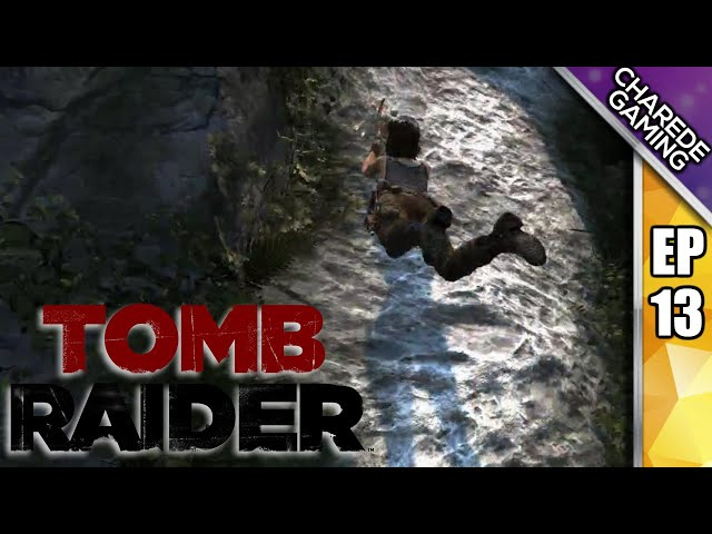 Tomb Raider, Charede Plays - Jump a thon - Part 13