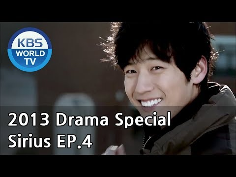 Sirius | 시리우스 - Ep. 4 (Drama Special / 2013.01.27)