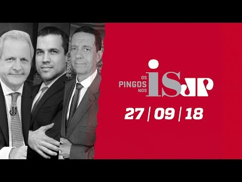 Os Pingos Nos Is - 27/09/18