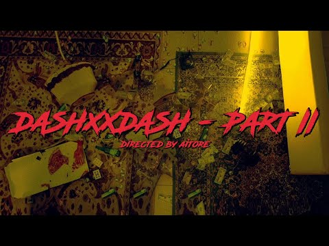 DASHXXDASH – Part II