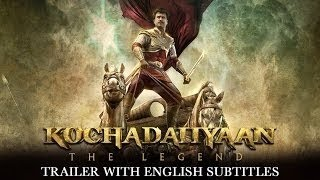 Nonton Kochadaiiyaan   The Legend   Official Trailer With English Subtitles Film Subtitle Indonesia Streaming Movie Download
