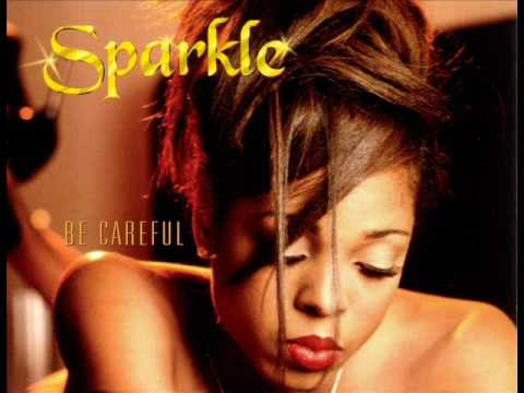 Sparkle Ft. R-Kelly - Be Careful
