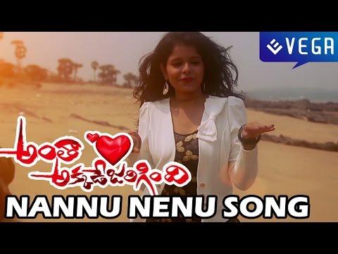Antha Akkade Jarigindhi Movie - Nannu Nenu Song - Latest Telugu Movie  2014
