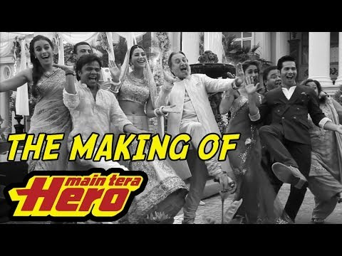 The Making Of Main Tera Hero