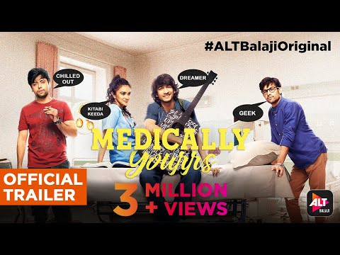 Medically Yourrs | Official Trailer | Shantanu Maheshwari | Nityaami Shirke | ALTBalaji