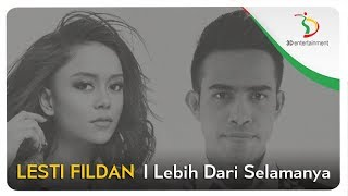 Video Lesti & Fildan - Lebih Dari Selamanya | Official Video Clip MP3, 3GP, MP4, WEBM, AVI, FLV Januari 2019