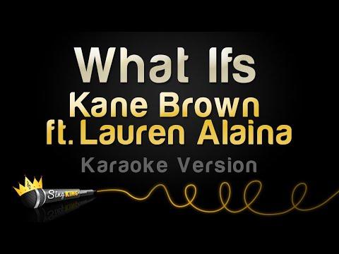 Kane Brown ft. Lauren Alaina - What Ifs (Karaoke Version)