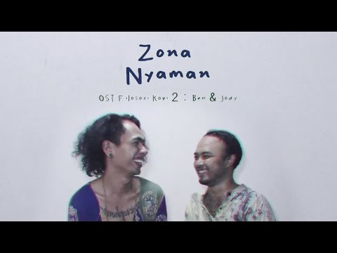 Download Lagu Fourtwnty - Zona Nyaman OST. Filosofi Kopi 2: Ben & Jody (Lyric Video) Music Video