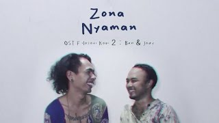 Video Fourtwnty - Zona Nyaman OST. Filosofi Kopi 2: Ben & Jody (Lyric Video) MP3, 3GP, MP4, WEBM, AVI, FLV Oktober 2018