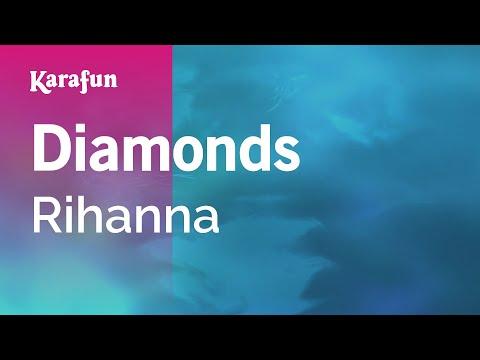 Video Karaoke Diamonds - Rihanna * download in MP3, 3GP, MP4, WEBM, AVI, FLV February 2017