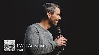 I Will Advance