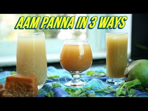 Aam Panna Recipe In 3 Ways – How To Make Aam Panna – Raw Mango Juice – Summer Drink Recipe – Nupur