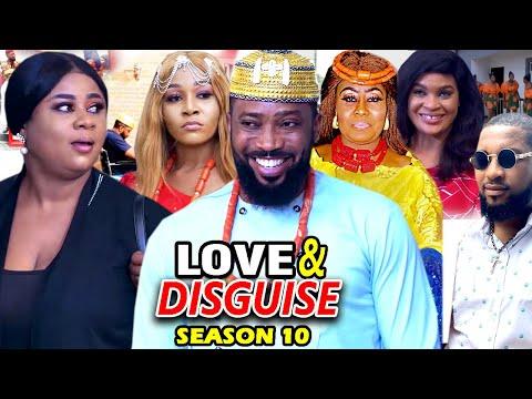 LOVE AND DISGUISE SEASON 10 - (New Hit Movie)Fredrick Leonard 2021 Latest Nigerian Nollywood Movie