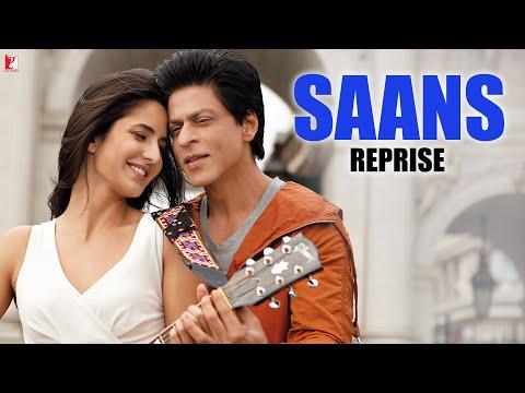 Saans - Reprise Version | Jab Tak Hai Jaan | Shah Rukh Khan, Katrina Kaif, Anushka | A. R. Rahman