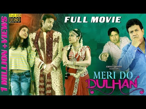 Meri Do Dulhan Latest Hindi Movie 2017 - Shahrukh Habeeb, Gullu Dada | Akbar Bin Tabar | Hakeem Aziz