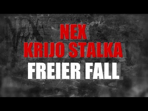 Nex - Freier Fall (feat.  Krijo Stalka)