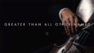 Greater Than All Other Names (Lyric Video) - Brian & Jenn Johnson | After All These Years