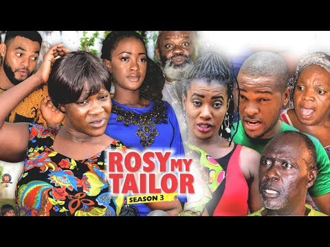 ROSY MY TAILOR 3 (MERCY JOHNSON) - 2017 LATEST NIGERIAN NOLLYWOOD MOVIES