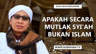 Video Apakah Secara  Mutlak Syi'ah  Bukan Islam? - Buya Yahya Menjawab MP3, 3GP, MP4, WEBM, AVI, FLV April 2019