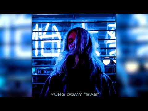 YUNG DOMY - BAE
