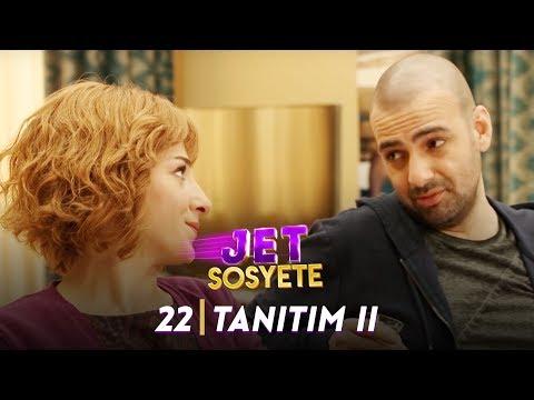Jet Sosyete 21. Bölüm 2. Tanıtımı
