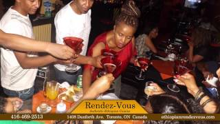 Rendez-Vous Authentic Ethiopian Restaurant in Toronto, Canada video by ethiofidel.com