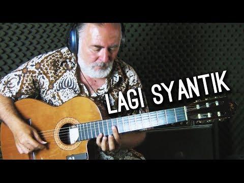 Lagi Syantik - Siti Badriah - Igor Presnyakov - fingerstyle guitar cover - Thời lượng: 3 phút, 26 giây.