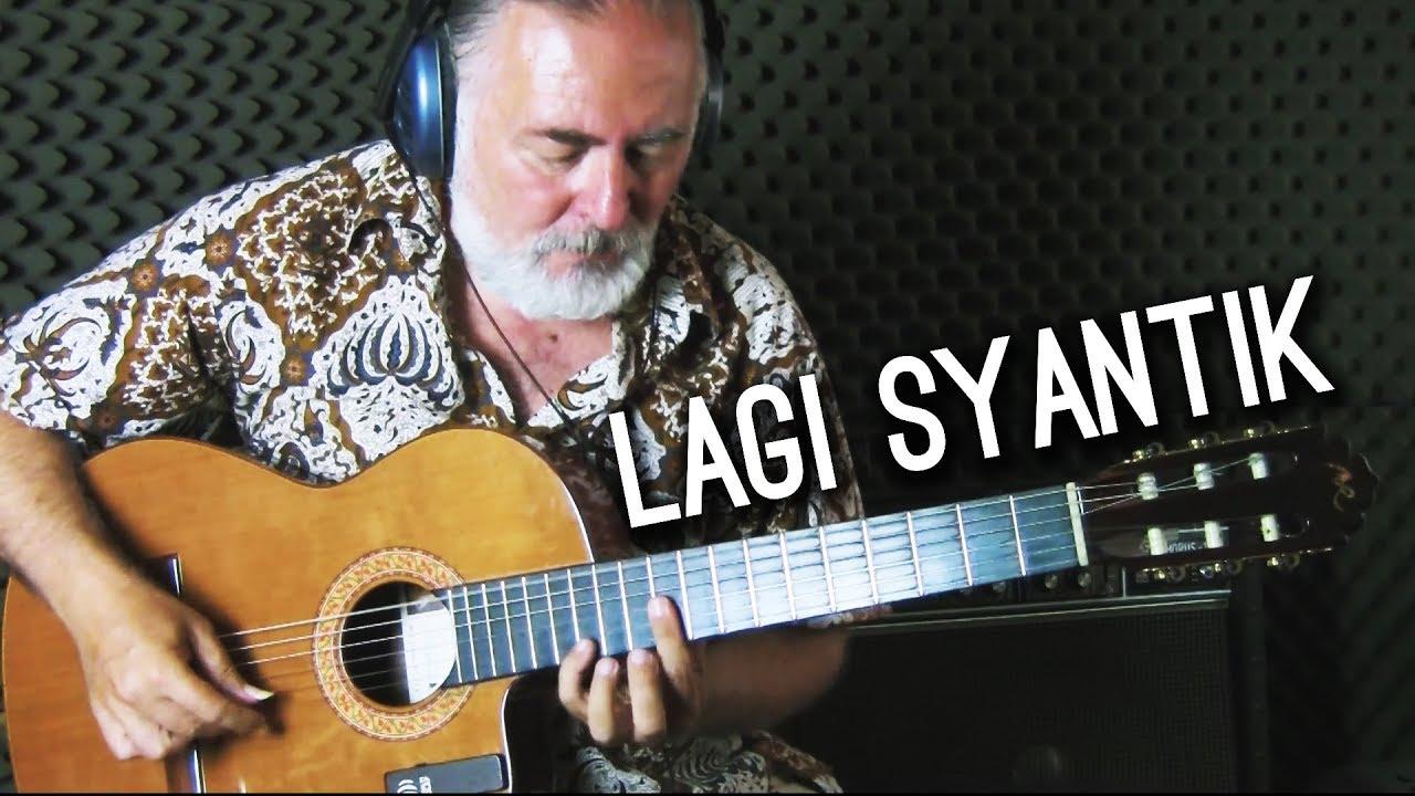 Lagi Syantik – Siti Badriah – Igor Presnyakov – fingerstyle guitar cover
