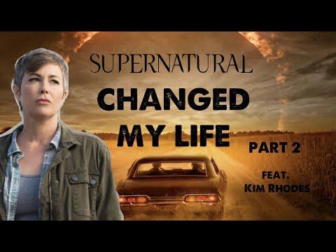 Supernatural Changed My Life -  Part 2 (feat. Kim Rhodes)