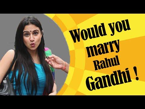 Would You Marry Rahul Gandhi   Mumbai Girls React   Shitchat