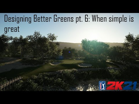 Designing Better Greens pt 6: When simple is great