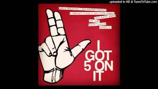 Nappy Roots - I Got 5 On It