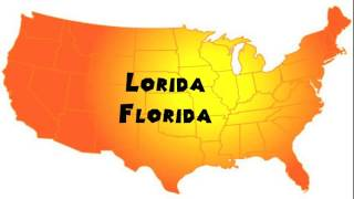 Lorida United States  city pictures gallery : How to Say or Pronounce USA Cities — Lorida, Florida