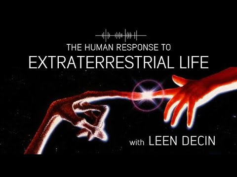 The human response to extraterrestrial life with Leen Decin